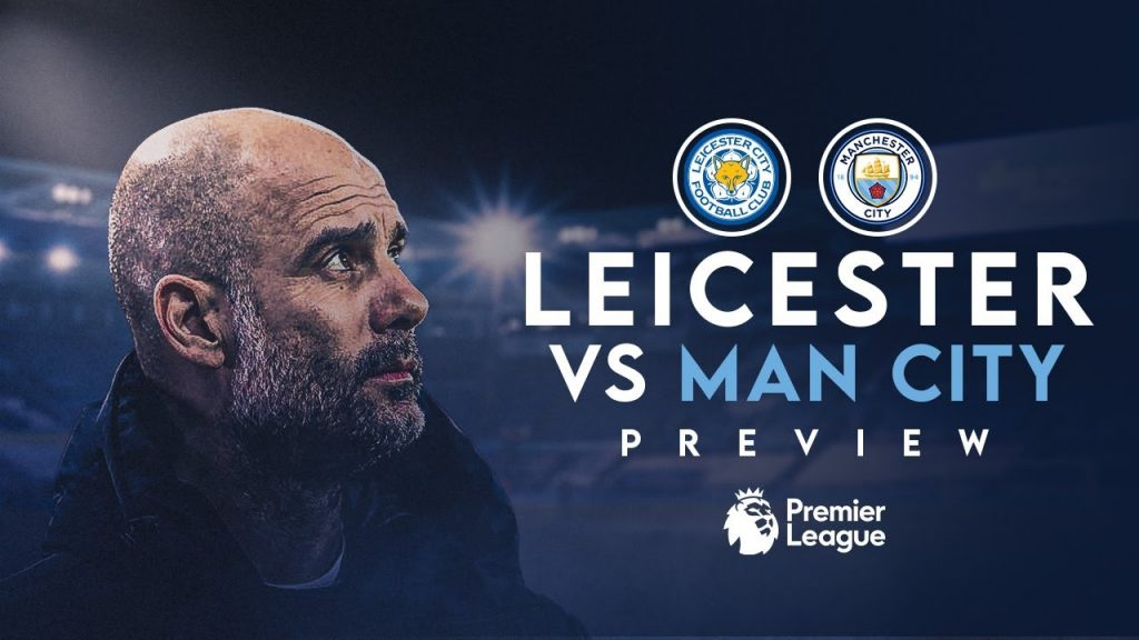 Leicester-vs-Man-City-preview